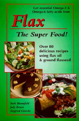 Image for Flax: The Super Food