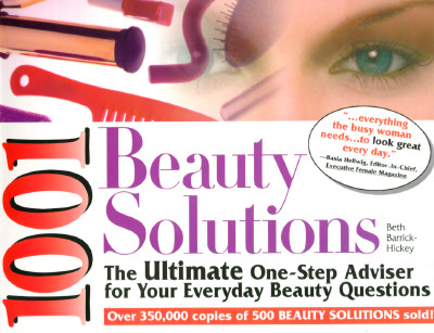 Image for 1001 Beauty Solutions: The Ultimate One-Step Adviser for Your Everyday Beauty Problems