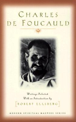 Charles De Foucauld: Writings (Modern Spiritual Masters Series), CHARLES DE FOUCAULD