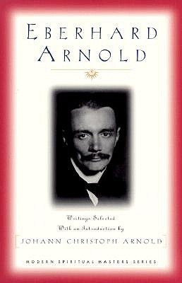 Image for Eberhard Arnold : Selected Writings