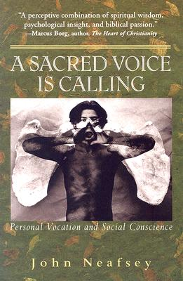 Image for SACRED VOICE IS CALLING, A : PERSONAL VOCATION AND SOCIAL CONSCIENCE