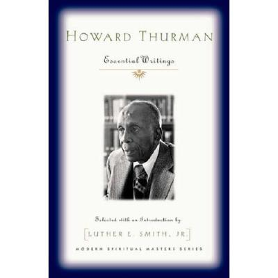 Image for Howard Thurman: Essential Writings (Modern Spiritual Masters Series)