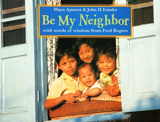 Image for Be My Neighbor