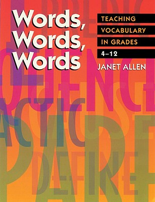Image for Words, Words, Words: Teaching Vocabulary in Grades 4-12