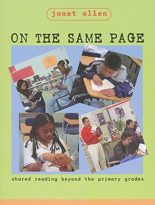 Image for ON THE SAME PAGE SHARED READING BEYOND THE PRIMARY GRADES