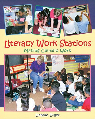 Image for Literacy Work Stations: Making Centers Work