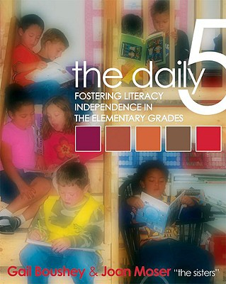 The Daily Five, Gail Boushey, Joan Moser