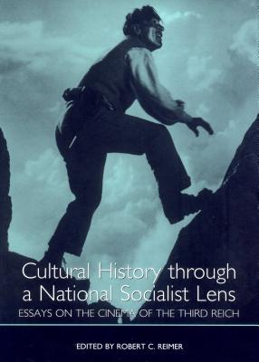 Cultural History Through a National Socialist Lens (Studies in German Literature, Linguistics, and Culture)