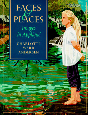 Image for Faces & Places: Images in Applique