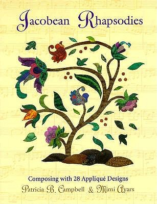Image for Jacobean Rhapsodies: Composing With 28 Applique De