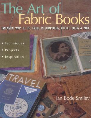 Art of Fabric Books, Smiley, Jan Bode