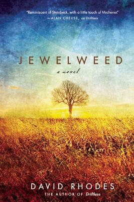 Jewelweed: A Novel, Rhodes, David