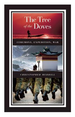 Image for The Tree of the Doves: Ceremony, Expedition, War