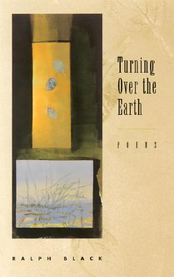 Image for Turning Over the Earth: Poems