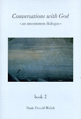 Image for Conversations With God : An Uncommon Dialogue (Book 2)