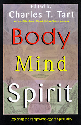 Image for Body Mind Spirit : Exploring the Parapsychology of Spirituality