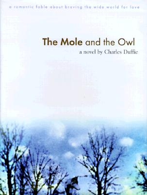 The Mole and the Owl, Duffie, Charles