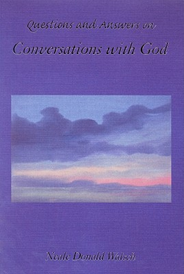 Image for QUESTIONS AND ANSWERS ON CONVERSATIONS WITH GOD