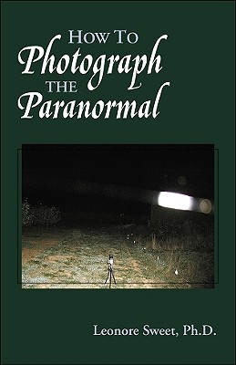 Image for How to Photograph the Paranormal