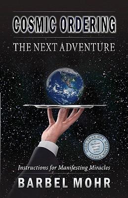 Cosmic Ordering: The Next Adventure, Mohr, Barbel