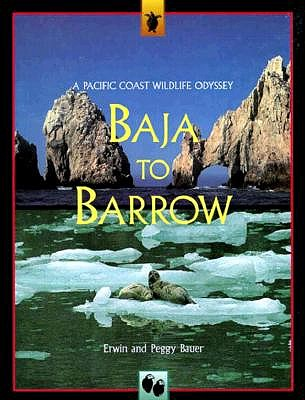 Image for BAJA TO BARROW, A PACIFIC COAST WILDLIFE ODYSSEY