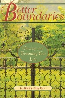 Image for Better Boundaries Owning and Treasuring Your Life