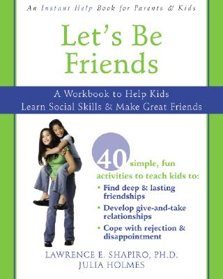Image for Let's Be Friends: A Workbook to Help Kids Learn Social Skills and Make Great Friends