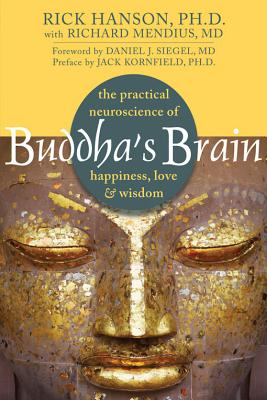 Image for Buddha's Brain: The Practical Neuroscience of Happiness, Love, and Wisdom