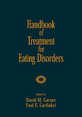 Image for Handbook of Treatment for Eating Disorders: 2nd Edition