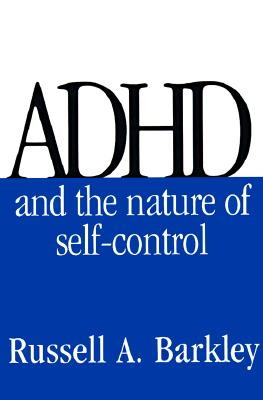 Image for ADHD AND THE NATURE OF SELF-CONTROL