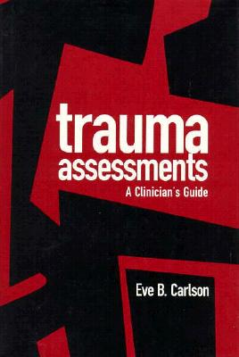 Image for Trauma Assessments: A Clinician's Guide