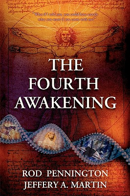 The Fourth Awakening, Pennington, Rod; Martin Jeffery A.