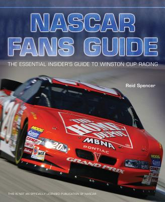 Image for NASCAR Fans Guide: The Essential Insider's Guide to Winston Cup Racing