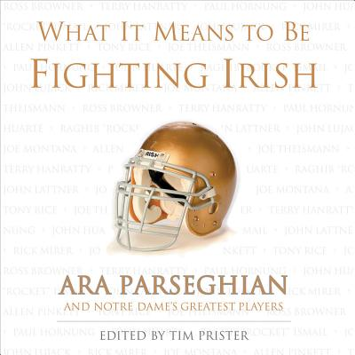 Image for WHAT IT MEANS TO BE FIGHTING IRISH