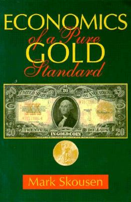 Image for Economics of a Pure Gold Standard