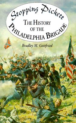 Image for Stopping Pickett: The History of the Philadelphia Brigade