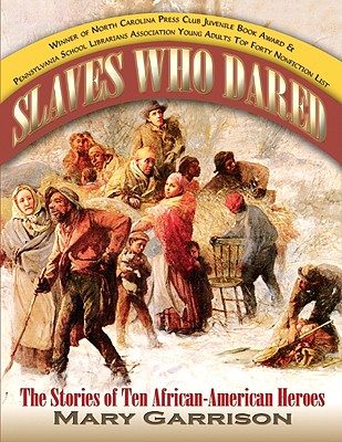 Image for Slaves Who Dared: The Stories of Ten African-American Heroes