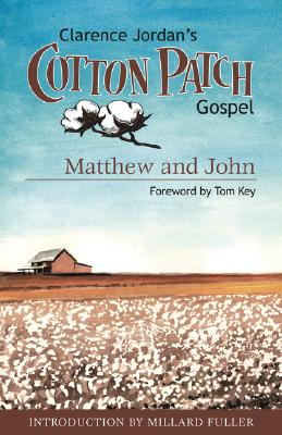 Cotton Patch Gospel: Matthew and John (Volume 1), Jordan, Clarence