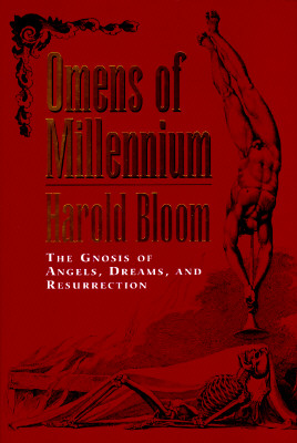 Image for OMENS OF MILLENIUM- The Gnosis of Angels, Dreams and Resurrection