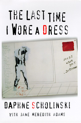 Image for The Last Time I Wore a Dress