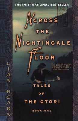 Image for Across the Nightingale Floor (Tales of the Otori, Book One)
