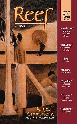 Reef, a Novel, Gunesekera, Romesh