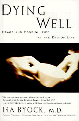 Image for Dying Well: Peace and Possibilities at the End of Life