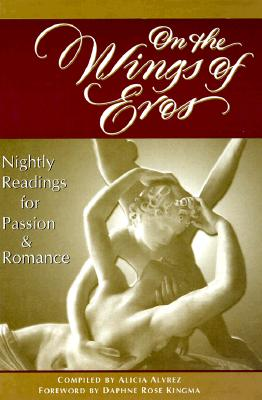 Image for On the Wings of Eros: Nightly Readings for Passion and Romance