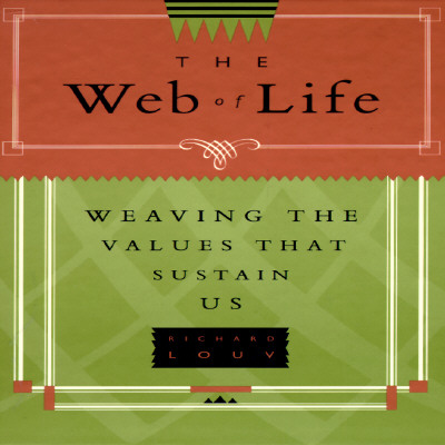 Image for Web of Life: Weaving the Values That Sustain Us