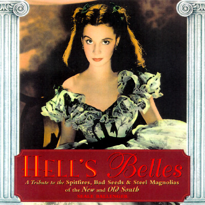 Image for Hell's Belles: A Tribute to the Spitfires, Bad Seeds & Steel Magnolias of the New and Old South