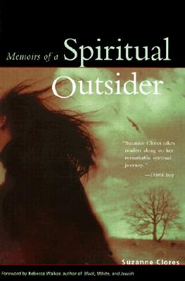 MEMOIRS OF A SPIRITUAL OUTSIDER, SUZANNE CLORES