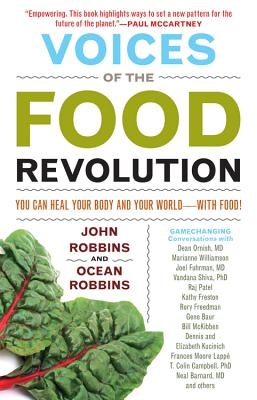 Image for Voices of the Food Revolution: You Can Heal Your Body and Your WorldWith Food! (Sustainable Agriculture Book, for Readers of 31 Day Food Revolution or Fast Food Nation)