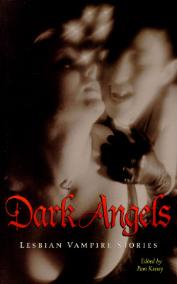 Image for Dark Angels: Lesbian Vampire Stories