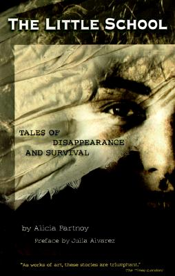 Image for Little School : Tales of Disappearance & Survival in Argentina